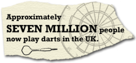 Approximately seven million people now play darts in the UK